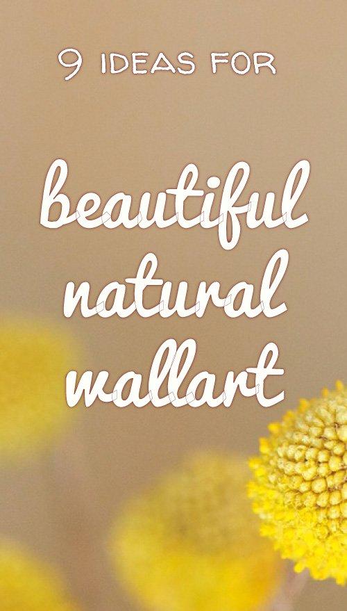 Natural wallart